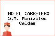 HOTEL CARRETERO S.A. Manizales Caldas
