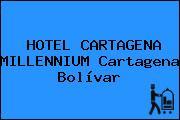 HOTEL CARTAGENA MILLENNIUM Cartagena Bolívar