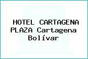 HOTEL CARTAGENA PLAZA Cartagena Bolívar
