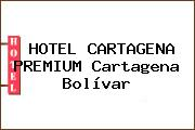 HOTEL CARTAGENA PREMIUM Cartagena Bolívar