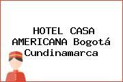 HOTEL CASA AMERICANA Bogotá Cundinamarca