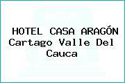 HOTEL CASA ARAGÓN Cartago Valle Del Cauca