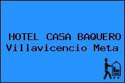HOTEL CASA BAQUERO Villavicencio Meta