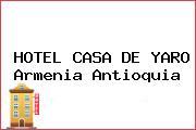 HOTEL CASA DE YARO Armenia Antioquia