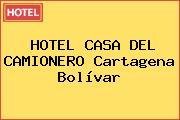 HOTEL CASA DEL CAMIONERO Cartagena Bolívar