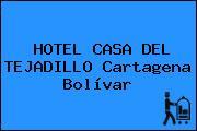 HOTEL CASA DEL TEJADILLO Cartagena Bolívar