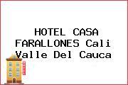 HOTEL CASA FARALLONES Cali Valle Del Cauca