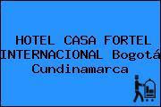 HOTEL CASA FORTEL INTERNACIONAL Bogotá Cundinamarca