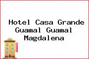 Hotel Casa Grande Guamal Guamal Magdalena