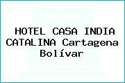 HOTEL CASA INDIA CATALINA Cartagena Bolívar