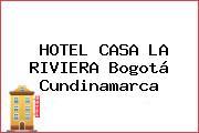 HOTEL CASA LA RIVIERA Bogotá Cundinamarca