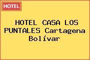 HOTEL CASA LOS PUNTALES Cartagena Bolívar