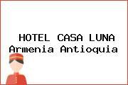 HOTEL CASA LUNA Armenia Antioquia