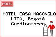 HOTEL CASA MACONGLO LTDA. Bogotá Cundinamarca