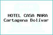 HOTEL CASA MARA Cartagena Bolívar