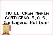 HOTEL CASA MARÍA CARTAGENA S.A.S. Cartagena Bolívar