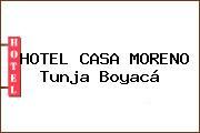 HOTEL CASA MORENO Tunja Boyacá