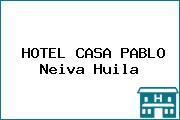 HOTEL CASA PABLO Neiva Huila