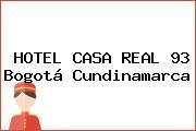 HOTEL CASA REAL 93 Bogotá Cundinamarca