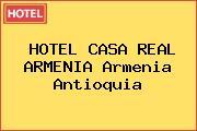 HOTEL CASA REAL ARMENIA Armenia Antioquia