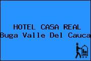 HOTEL CASA REAL Buga Valle Del Cauca