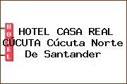 HOTEL CASA REAL CÚCUTA Cúcuta Norte De Santander