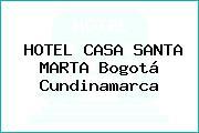HOTEL CASA SANTA MARTA Bogotá Cundinamarca