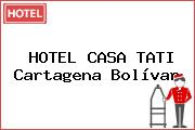 HOTEL CASA TATI Cartagena Bolívar