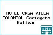HOTEL CASA VILLA COLONIAL Cartagena Bolívar
