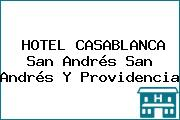 HOTEL CASABLANCA San Andrés San Andrés Y Providencia