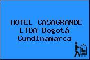 HOTEL CASAGRANDE LTDA Bogotá Cundinamarca