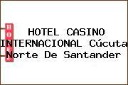 HOTEL CASINO INTERNACIONAL Cúcuta Norte De Santander