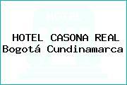 HOTEL CASONA REAL Bogotá Cundinamarca