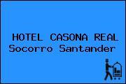 HOTEL CASONA REAL Socorro Santander