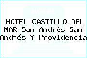 HOTEL CASTILLO DEL MAR San Andrés San Andrés Y Providencia