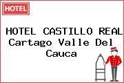 HOTEL CASTILLO REAL Cartago Valle Del Cauca