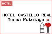 HOTEL CASTILLO REAL Mocoa Putumayo