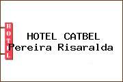 HOTEL CATBEL Pereira Risaralda