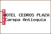 HOTEL CEDROS PLAZA Carepa Antioquia