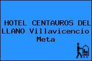 HOTEL CENTAUROS DEL LLANO Villavicencio Meta