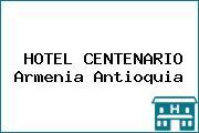 HOTEL CENTENARIO Armenia Antioquia
