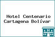 Hotel Centenario Cartagena Bolívar