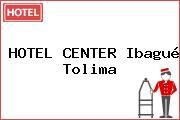 HOTEL CENTER Ibagué Tolima