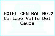 HOTEL CENTRAL NO.2 Cartago Valle Del Cauca