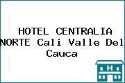 HOTEL CENTRALIA NORTE Cali Valle Del Cauca