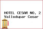 HOTEL CESAR NO. 2 Valledupar Cesar