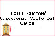 HOTEL CHAMANÁ Caicedonia Valle Del Cauca