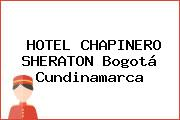 HOTEL CHAPINERO SHERATON Bogotá Cundinamarca