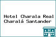 Hotel Charala Real Charalá Santander