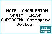 HOTEL CHARLESTON SANTA TERESA CARTAGENA Cartagena Bolívar